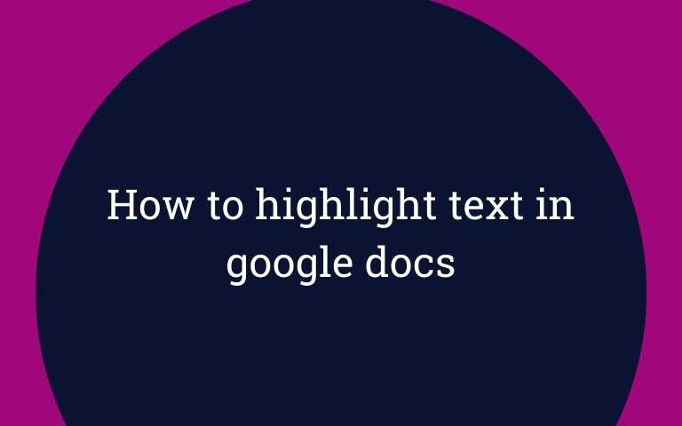 How to highlight text in google docs